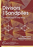 Divisors and Sandpiles: An Introduction to Chip-firing (Mbk)
