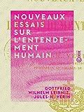Nouveaux essais sur l'entendement humain - Livre I - Avec une analyse de J.-H. Vérin - Format Kindle - 3,49 €
