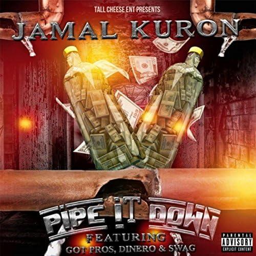Jamal Kuron feat. Dinero, Swag & Got Pros