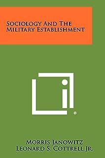 Sociology And The Military Establishment