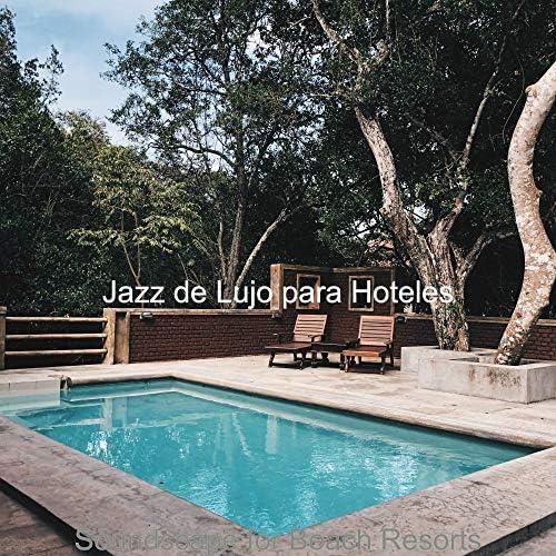 Jazz de Lujo para Hoteles