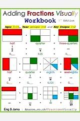 Adding Fractions Visually Workbook Third Edition ペーパーバック