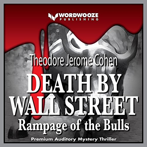 Death by Wall Street: Rampage of the Bulls audiobook cover art