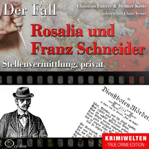 Stellenvermittlung, privat - Der Fall Rosalia und Franz Schneider Titelbild