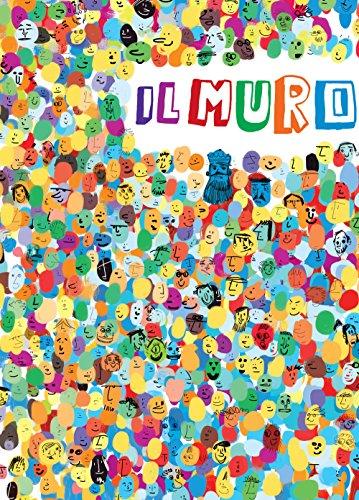 Il muro. Ediz. a colori