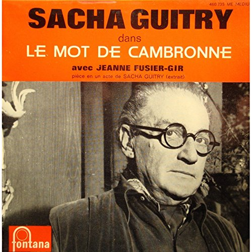 SACHA GUITRY le mot de Cambronne JEANNE FUSIER-GIR EP 7' Fontana VG++