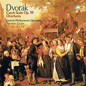 Dvorák: Czech Suite, Op. 39 & Overtures