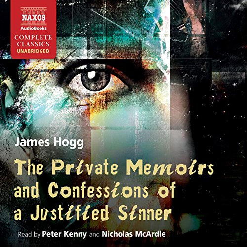The Private Memoirs and Confessions of a Justified Sinner audiobook cover art