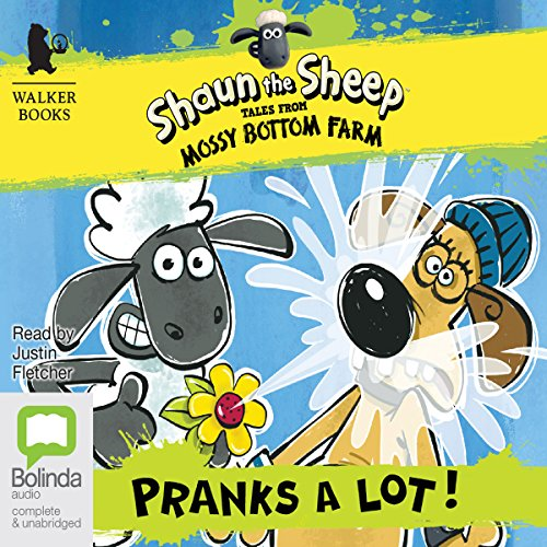 Shaun the Sheep: Pranks a Lot! audiobook cover art