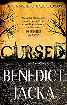 Cursed: An Alex Verus Novel from the New Master of Magical London by [Benedict Jacka]