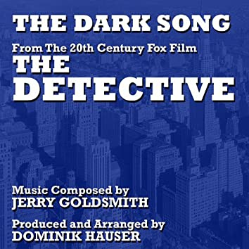 """The Dark Song (Instrumental) - from the Motion Picture """"The Detective"""" (Jerry Goldsmith)"""