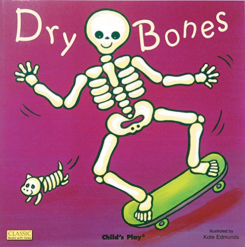 Dry Bones (Classic Books With Holes) - Edmunds, Kate