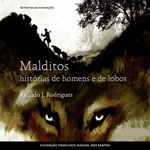 Malditos, histórias de homens e de lobos [Damned: Stories of Men and Wolves] audiobook cover art
