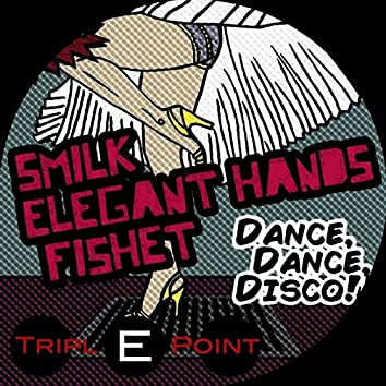 Dance, Dance, Disco (Dance Mix)