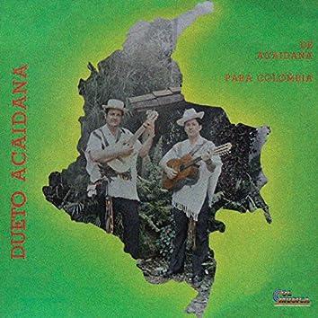 De Acaidana para Colombia