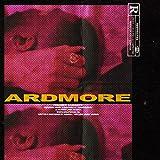 Ardmore [Explicit]