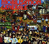 Mobilisation Generale: Protest & Spirit Jazz from
