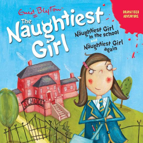 'Naughtiest Girl in the School' and 'Naughtiest Girl Again' audiobook cover art