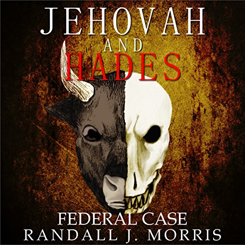 Jehovah and Hades audiobook cover art