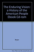 eBook CD-ROM for Boyer/Clark/Kett/Salisbury/Sitkoff/Woloch's The Enduring Vision: A History of the American People, 5th