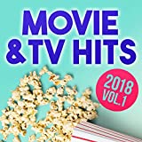 Movie and TV Hits 2018, Vol. 1