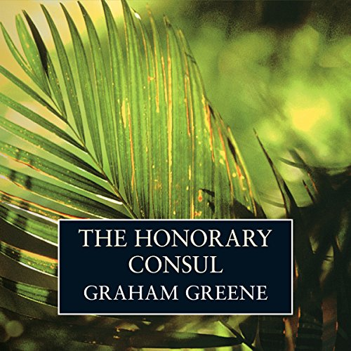 The Honorary Consul audiobook cover art