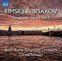 Nikolai Rimsky-Korsakov: Symphonies, Nos. 1 & 3 by Berlin Radio Symphony Orchestra