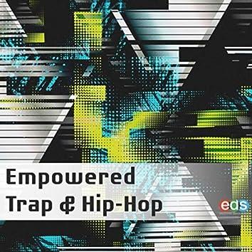 Empowered Trap & Hip-Hop