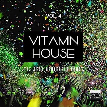 Vitamin House, Vol. 4 (The Best Danceable House)