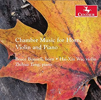 Chamber Music for Horn, Violin & Piano