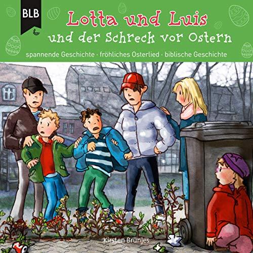 Lotta und Luis und der Schreck vor Ostern Titelbild