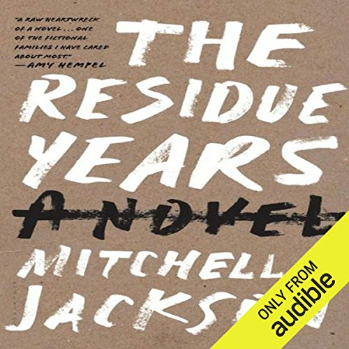 The Residue Years audiobook cover art