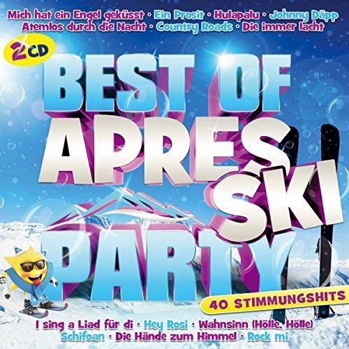 Best of Aprés Ski Party;40 Stimmungshits; Mich hat ein Engel geküsst; Ein Prosit; Hulapalu; Johnny Däpp; Atemlos durch die Nacht; Die immer lacht; Hey Rosi; Schifoan