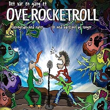 Det Var En Gang Et Ove Rocketroll