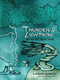Image of Thunder & Lightning: Weather Past, Present, Future