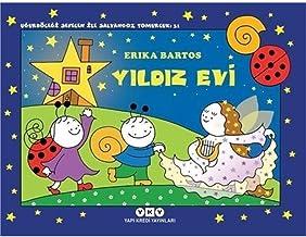 Uğurböceği Sevecen ile Salyangoz Tomurcuk 31 - Yıldız Evi (Turkish Edition)
