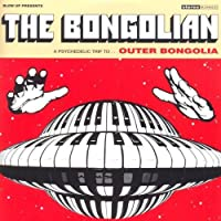 Outer Bongolia by The Bongolian (2008-01-01)