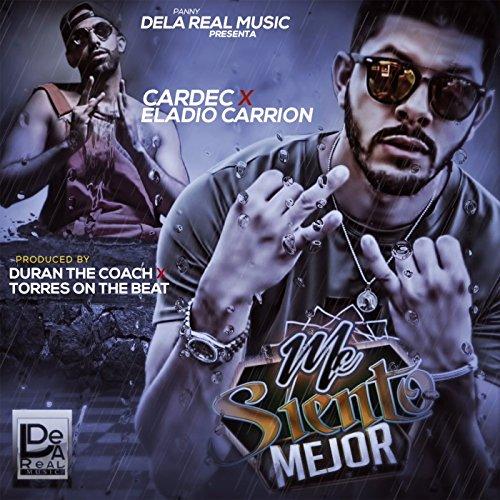 Me Siento Mejor (feat. Eladio Carrion) [Explicit]