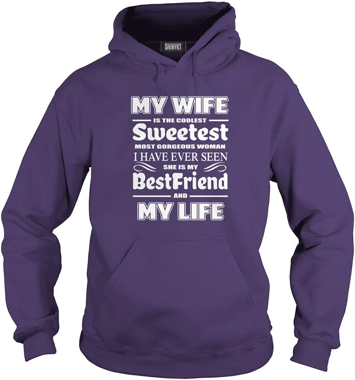 My Wife is The Coolest Sweetest Most Gorgeous Woman T-Shirt