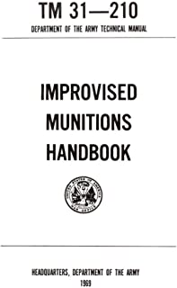 TM 31-210 Improvised Munitions Handbook: TM 31-210 Department of the Army Technical Manual 1969