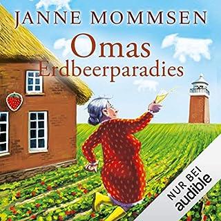 Omas Erdbeerparadies     Die Oma-Imke-Reihe 4              Autor:                                                                                                                                 Janne Mommsen                               Sprecher:                                                                                                                                 Tim Gössler                      Spieldauer: 6 Std. und 18 Min.     58 Bewertungen     Gesamt 4,8