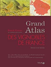 Grand Atlas des vignobles de France (French Edition)