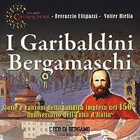 I Garibaldini Bergamaschi