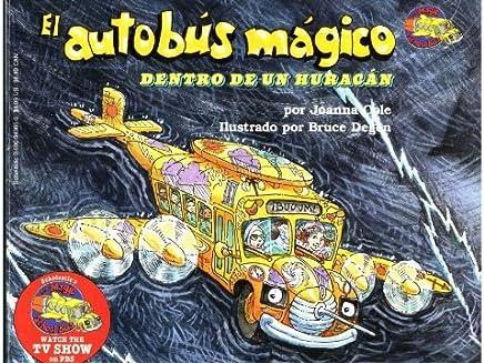 El Autobus Magico Dentro De Un Huracan (El Autobus Magico / the Magic School Bus) (Spanish Edition) by Joanna Cole (1996-09-01)