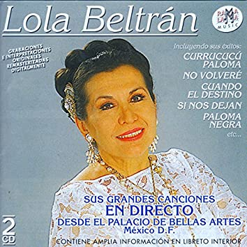Lola Beltrán En Directo Desde El Palacio De Bellas Artes De México