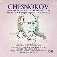 Chesnokov / Liturgy of Saint John Chrysostom