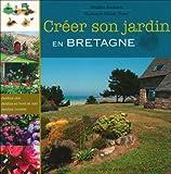 CREER SON JARDIN EN BRETAGNE