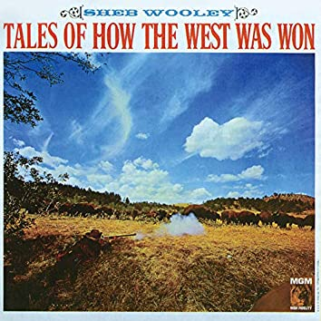 Tales Of How The West Was Won