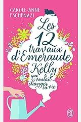 Les douze travaux d'Émeraude Kelly qui voulait changer sa vie Poche