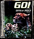 Go! Office 2013 with Microsoft Volume 1 Custom edition for Mercy College